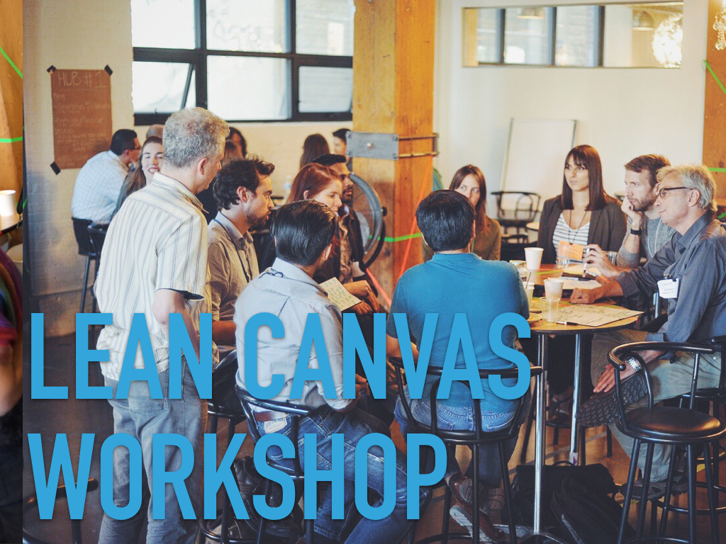 Lean Canvas workshop